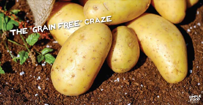 "The ""Grain Free"" Craze"