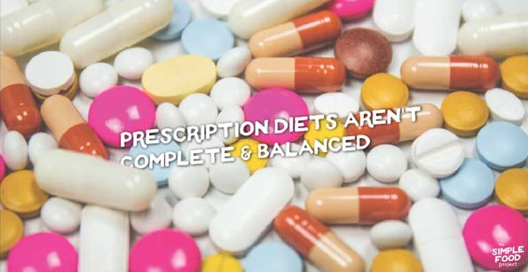 Prescription Diets Aren't Complete & Balanced